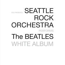 Seattle Rock Orchestra performs The Beatles' The White Album