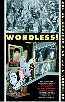 WORDLESS! Art Spiegelman and Phillip Johnston
