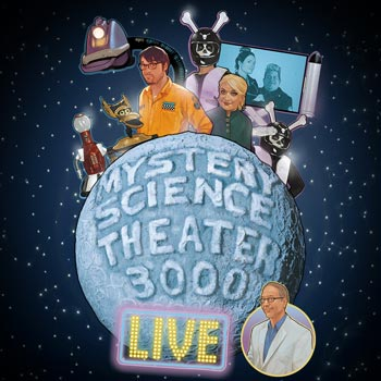 Mystery Science Theater 3000 Live! -