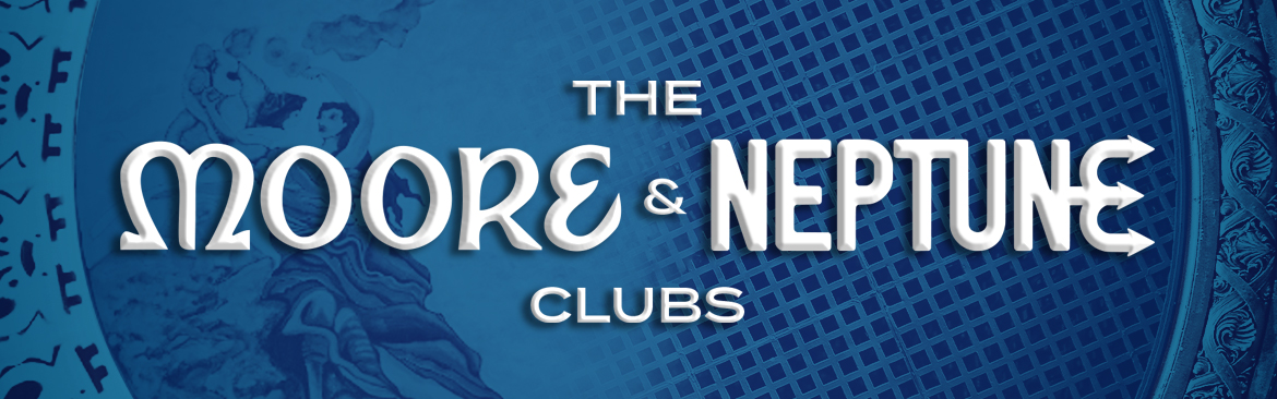 The Moore and Neptune Clubs text over background graphic