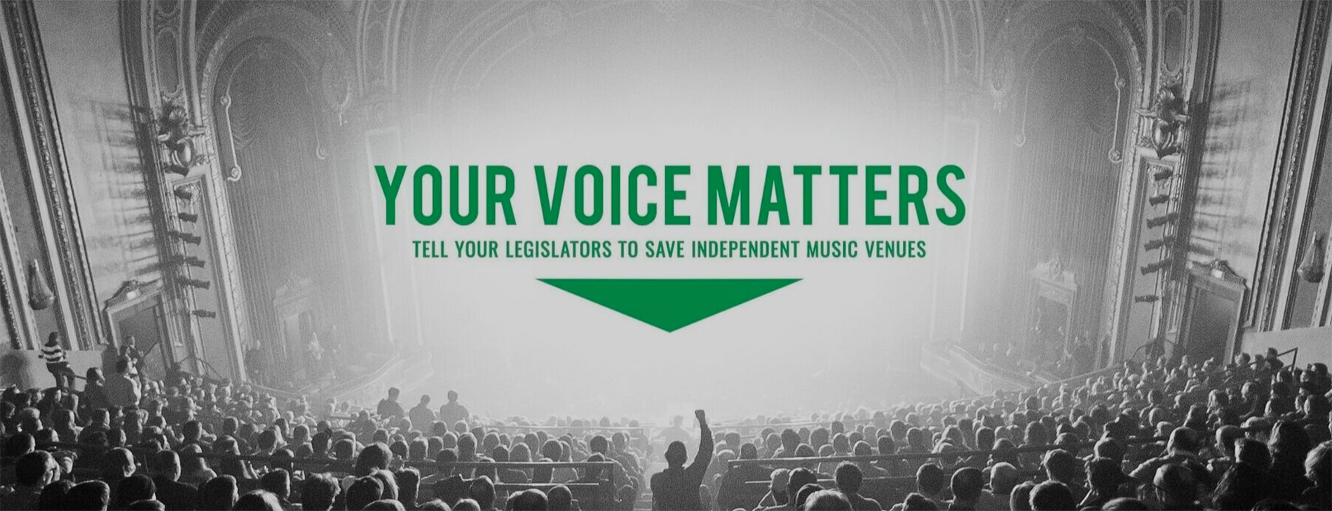 Your Voice Matters - Tell Your Legislators to Save Independent Music Venues