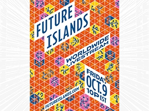 Future Islands worldwide live stream Friday Oct 9 at 10p EST