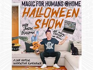 Magic For Humans (at Home) with Justin Willman Halloween Show