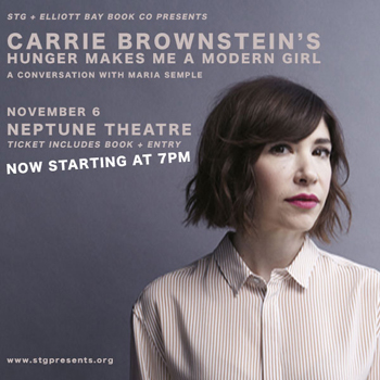 Carrie Brownstein's HUNGER MAKES ME A MODERN GIRL, A Conversation with Maria Semple