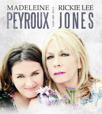Rickie Lee Jones & Madeleine Peyroux