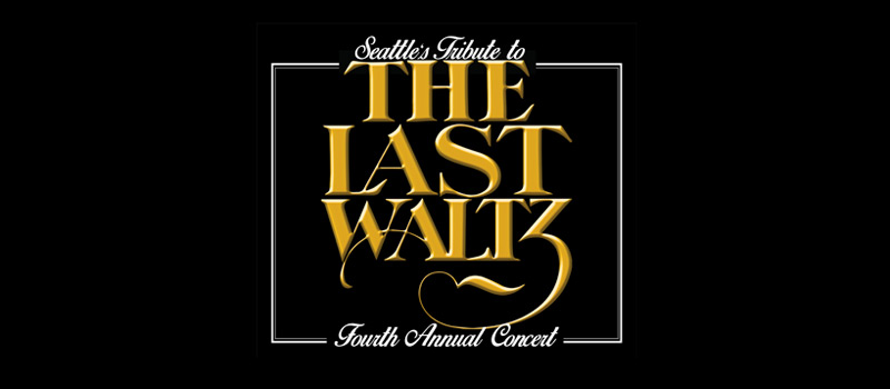 Seattle's Tribute to The Last Waltz
