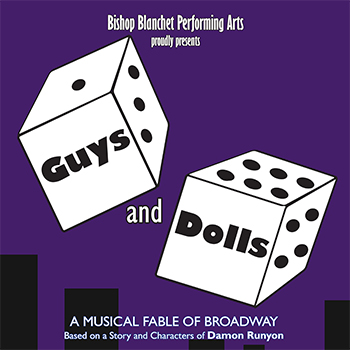 Bishop Blanchet Drama Presents Guys and Dolls