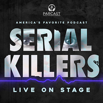 Serial Killers Live On Stage!