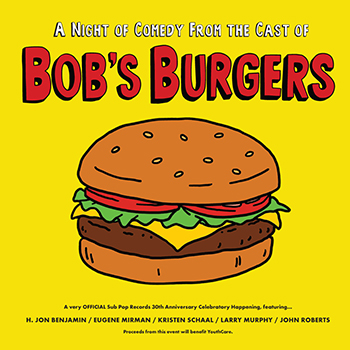A Night of Comedy from The Cast of Bob's Burgers