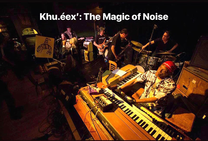 Khu.éex: The Magic of Noise
