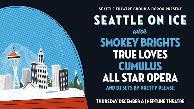 Seattle On Ice!: Smokey Brights + The True Loves