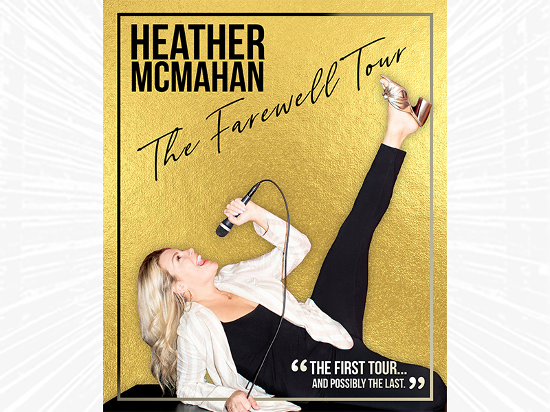 Heather McMahan image with text: The Farewell Tour