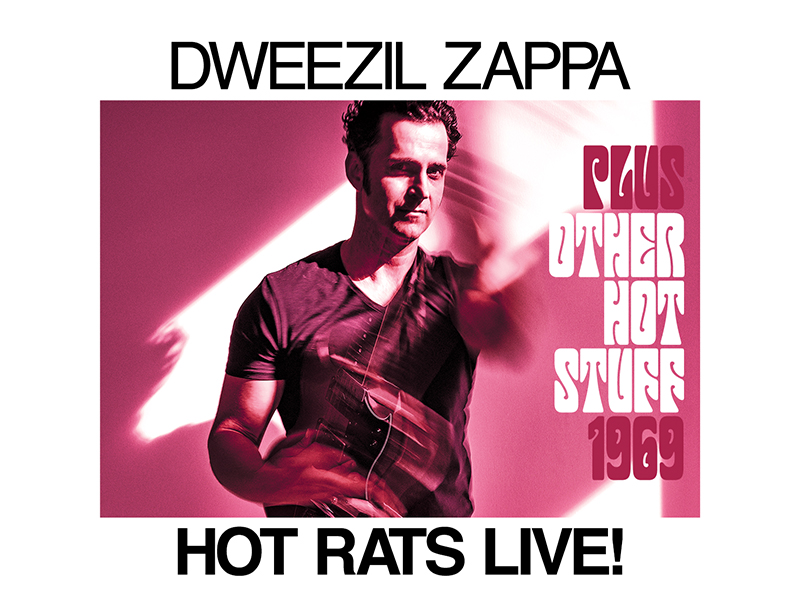 Dweezil Zappa holding a guitar with text overlaid: Dweezil Zappa Hot Rats Live!