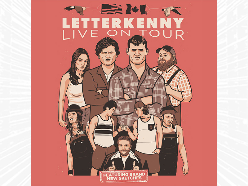 Letterkenny Live on Tour in text, with drawings of cast members.