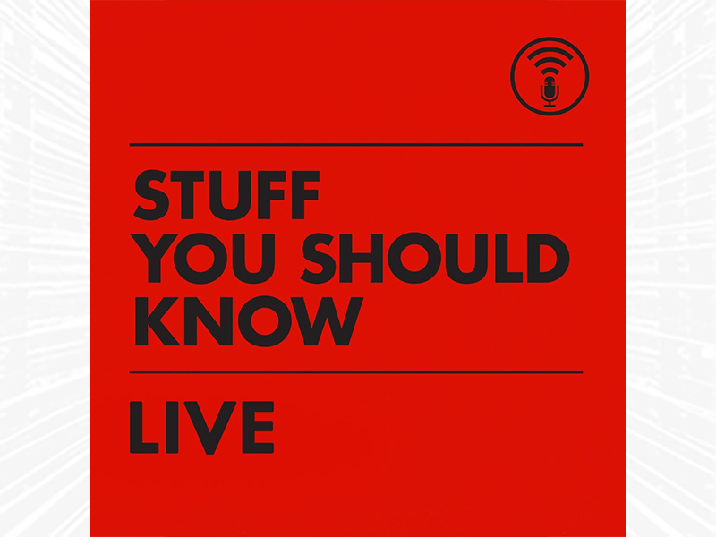 Stuff You Should Know Live in black text on red background