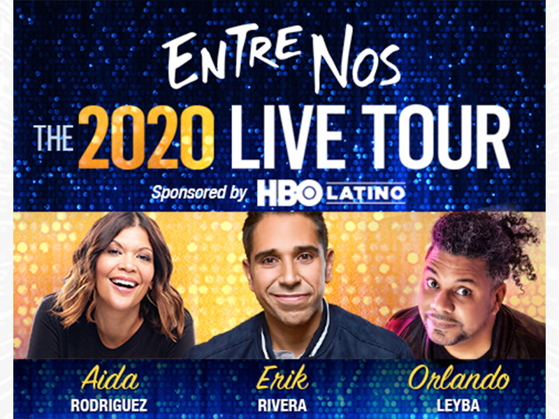 Text on a blue background: Entre Nos, The 2020 Live Tour, sponsored by HBO