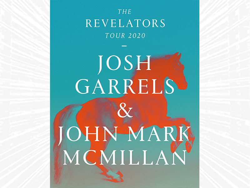 The Revelators Tour 2020 Josh Garrels & John Mark McMillan text over an image of a horse