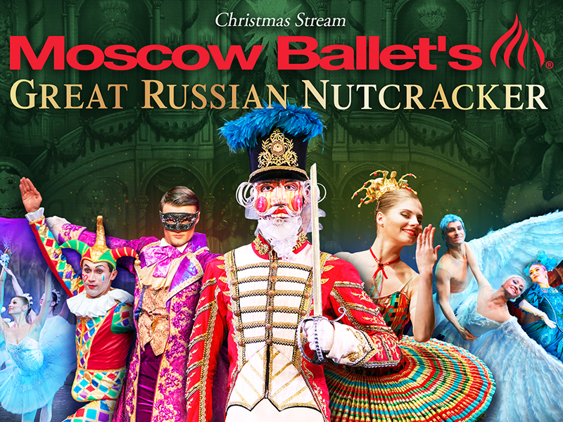 Moscow Ballet Christmas Stream - with nutcracker and dancers