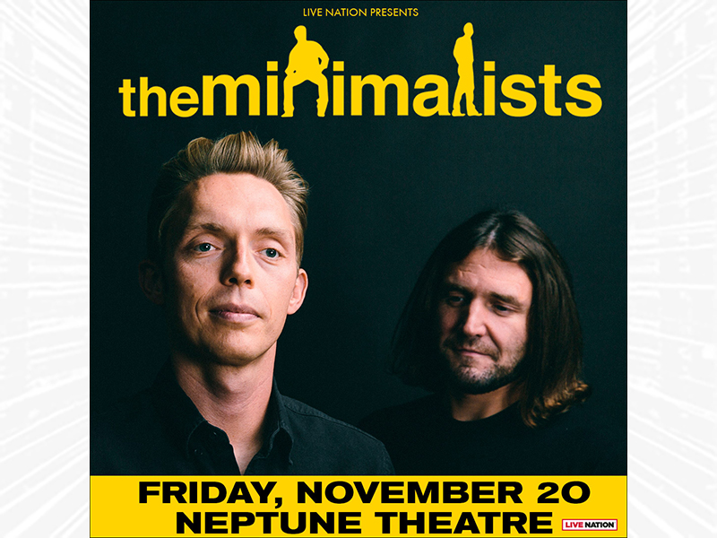 The Minimalists - RESCHEDULED!