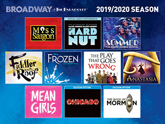 image contains text that says Broadway at The Paramount 2019/20 Season