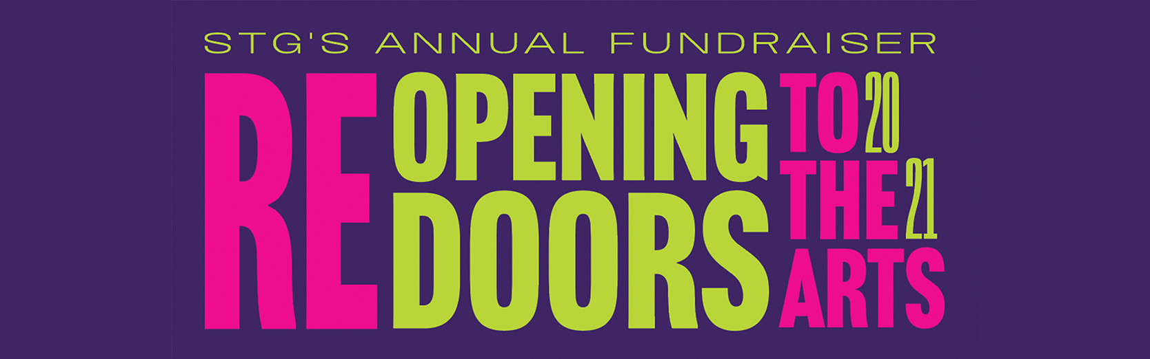 STG's Annual Fundraiser - Reopening Doors to the Arts graphic